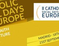 II Jornadas Sociales Católicas por Europa: En camino hacia una Europa más fraterna y solidaria