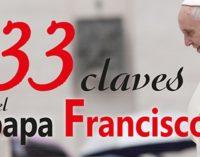 SAN PABLO publica 33 claves del papa Francisco de Juan Vicente Boo