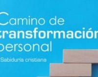 Libros: «Camino de transformación personal» de Javier Garrido Goitia publicado por Editorial San Pablo