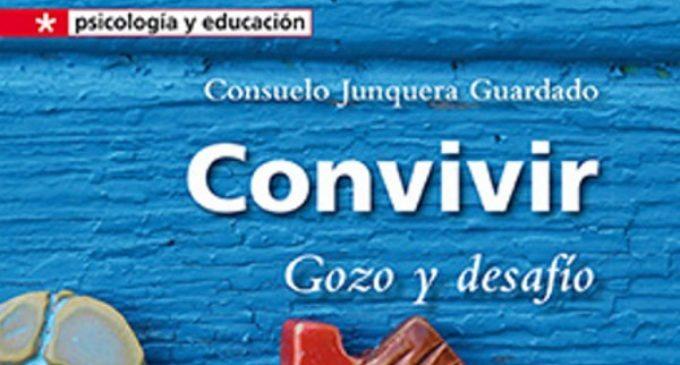 """Libros: """"Convivir, gozo y desafío"""" de Consuelo Junquera Guardado publicado por Editorial San Pablo"""