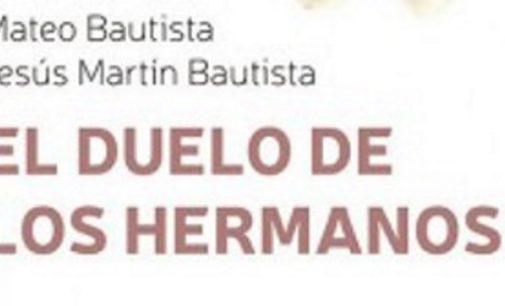 """Libros: """"El duelo de los hermanos"""", de Mateo Bautista García y Jesús Martín Bautista, publicado por Editorial San Pablo"""