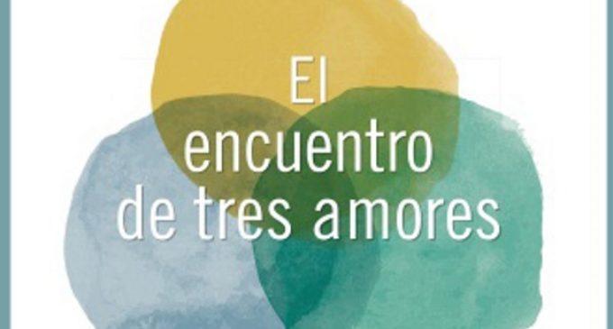 """Libros: """"El encuentro de tres amores"""" de Tomás Melendo, publicado por Ediciones Palabra"""