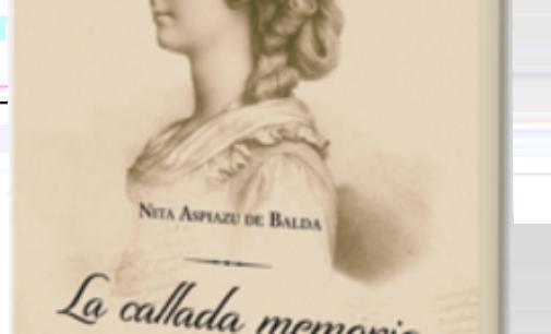 Libros: «La callada memoria del olvido» de Nita Aspiazu de Balda