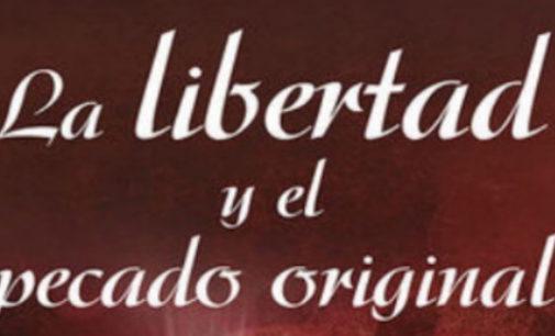 Libros: «La libertad y el pecado original» de María Montessori publicado por Editorial San Pablo