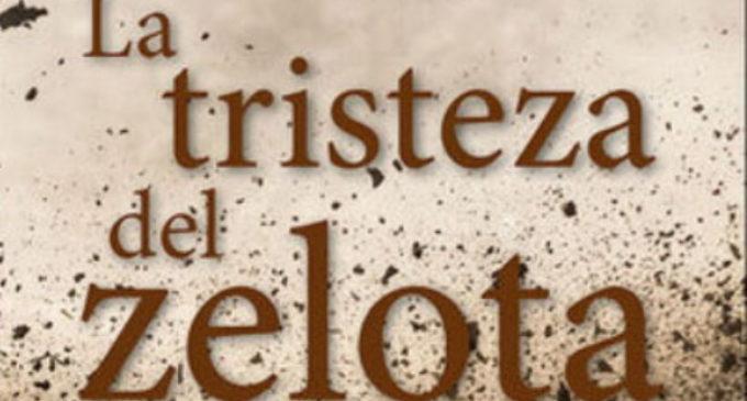 Libros: «La tristeza del Zelota» de Martí Colom, publicado por Editorial San Pablo