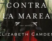 """""""Contra la marea"""", el primer libro en español de la premiada Elizabeth Camden"""