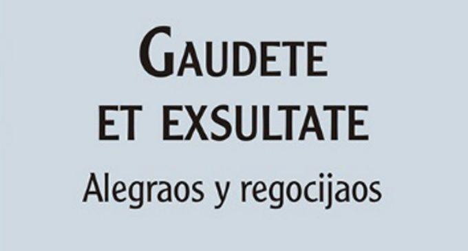 San Pablo publica  Gaudete et exsultate (Alegraos y regocijaos)