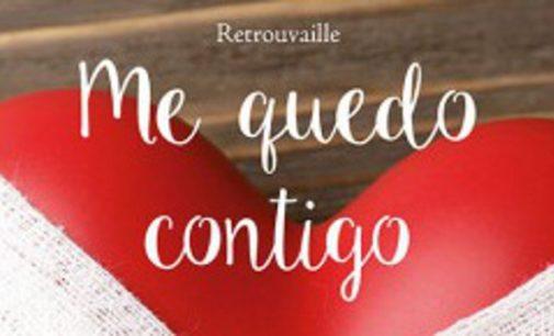 Libros: «Me quedo contigo», reencontrarse tras la crisis de la pareja, de Retrouvaille, publicado por Editorial San Pablo