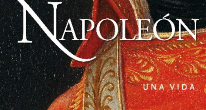 """Libros: """"Napoleón, una vida"""" de Andrew Roberts, publicado por Ediciones Palabra"""