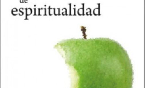 Libros: «Pequeño tratado ácido de espiritualidad» de Maurice Bellet, publicado por Editorial San Pablo