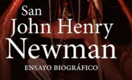 Libros: «San John Henry Newman», ensayo biográfico de Víctor García Ruiz publicado por San Pablo
