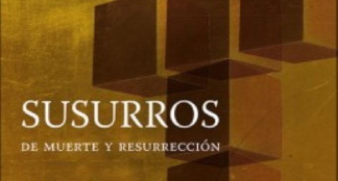 Libros: «Susurros de muerte y resurrección» de María Cristina Inogés Sanz, publicado por Ed. San Pablo