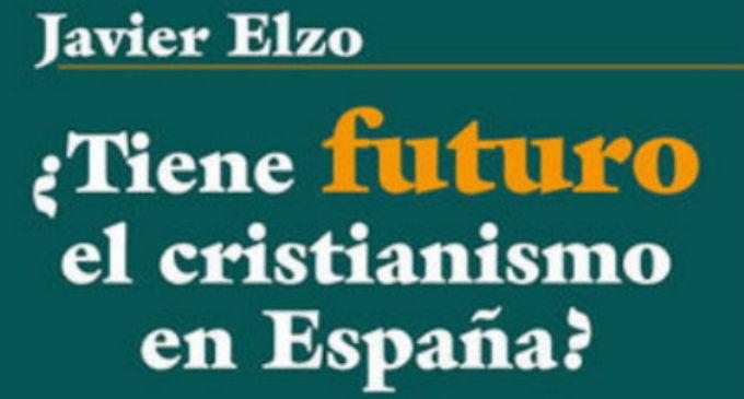 Libros: San Pablo publica «¿Tiene futuro el Cristianismo en España?». De la era de la Cristiandad a la era post-secular