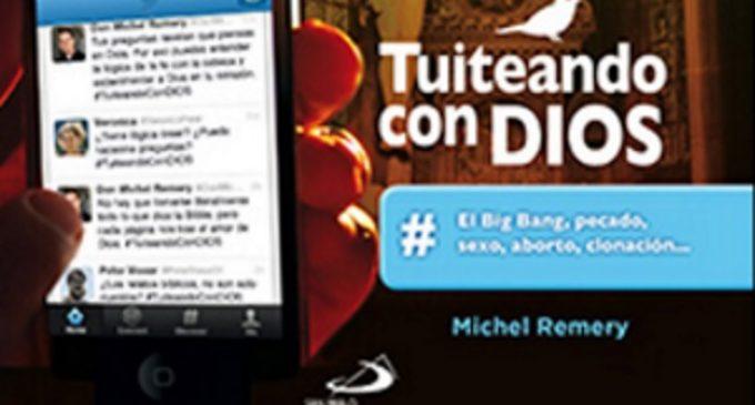 """Libros: """"Tuiteando con Dios"""" de Michel Remery"""