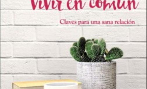 Libros: «Vivir en pareja, vivir en común», claves para una sana relación, de Angel Izquierdo Martínez publicado por E. San Pablo