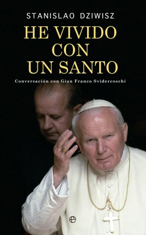 He vivido con un santo